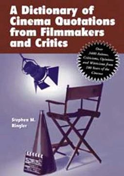 A Dictionary of Cinema Quotations From Filmmakers