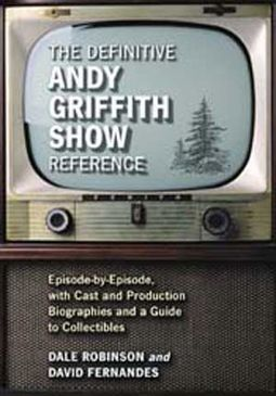 Andy Griffith Show - The Definitive Andy Griffith