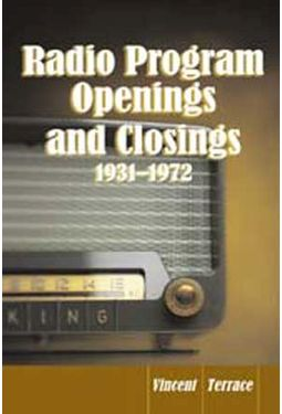 Radio Program Openings And Closings, 1931 - 1972