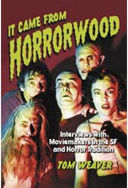 It Came From Horrorwood - Interviews With