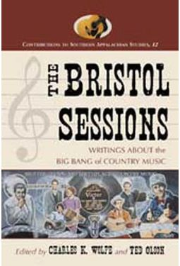 Bristol Sessions - Writings About The Big Bang of