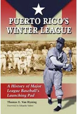 Puerto Rico's Winter League: A History of Major