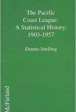 The Pacific Coast League: A Statistical History,