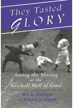 Baseball - They Tasted Glory: Among the Missing