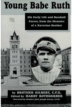Baseball - Young Babe Ruth: His Early Life and
