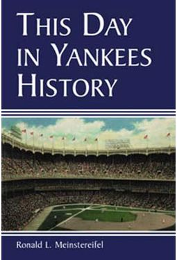 Baseball - This Day In Yankees History