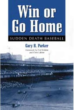 Baseball - Win Or Go Home -Sudden Death Baseball