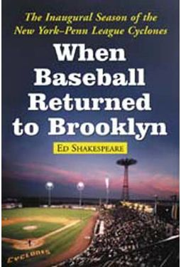 Baseball - When Baseball Returned To Brooklyn: