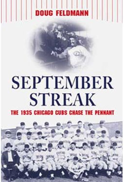 Baseball - September Streak: The 1935 Chicago