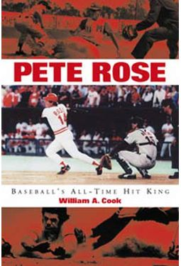 Baseball - Pete Rose: Baseball's All-Time Hit King