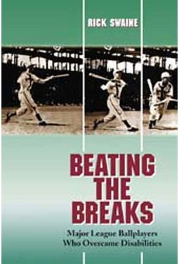 Beating The Breaks: Major League Ballplayers Who
