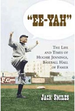 "Baseball - ""Ee-Yah"": The Life and Times of Hughie"