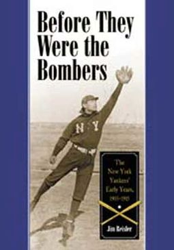 Before They Were The Bombers: The New York
