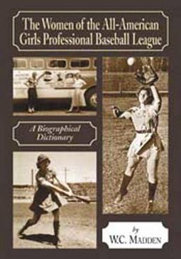 Baseball - The Women of The All-American Girls