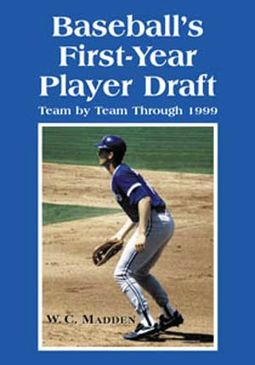 Baseball - Baseball's First-Year Player Draft,