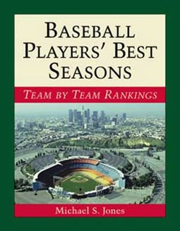 Baseball - Baseball Players' Best Seasons: Team
