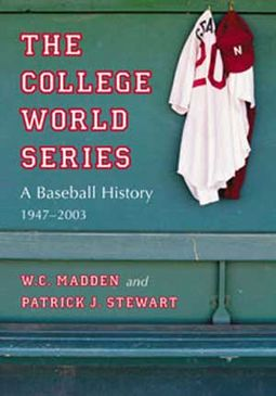 The College World Series: A Baseball History,