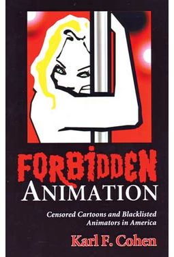 Forbidden Animation - Censored Cartoons And
