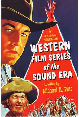 Western Film Series of The Sound Era