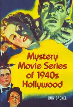 Mystery Movie Series of 1940s Hollywood