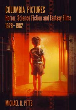 Columbia Pictures - Horror, Science Fiction, and