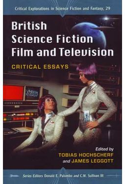 British Science Fiction Film and Television:
