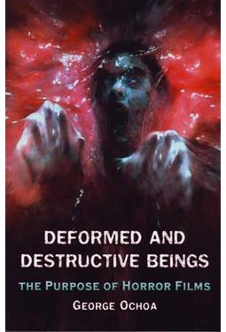 Deformed and Destructive Beings: The Purpose of