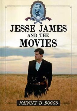 Jesse James and the Movies