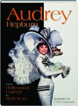 Audrey Hepburn - From Hollywood Legend to Style