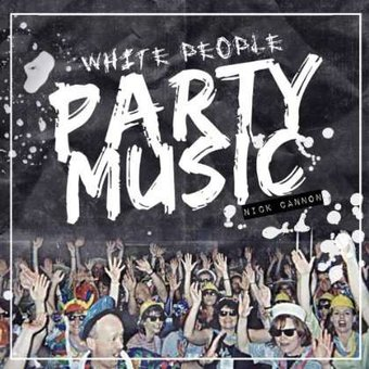 White People Party Music [Clean]