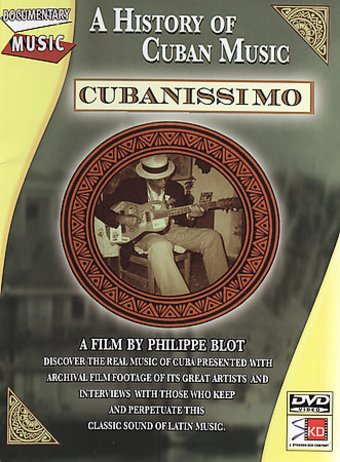 Cubanissimo - A History of Cuban Music (Spanish,