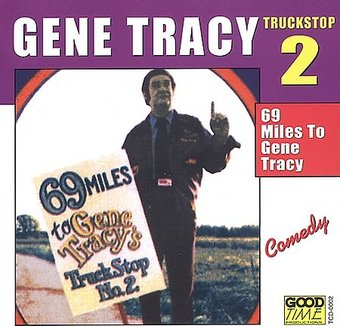 69 Miles to Gene Tracy