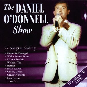 The Daniel O'Donnell Show (Live) (2-CD)