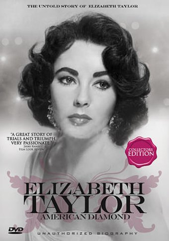 Elizabeth Taylor - American Diamond: The Untold
