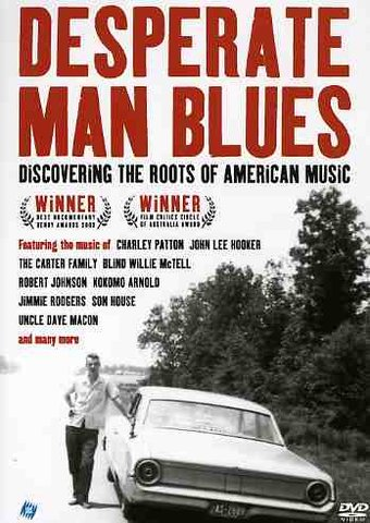 Desperate Man Blues: Discovering the Roots of