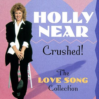 Crushed! The Love Song Collection