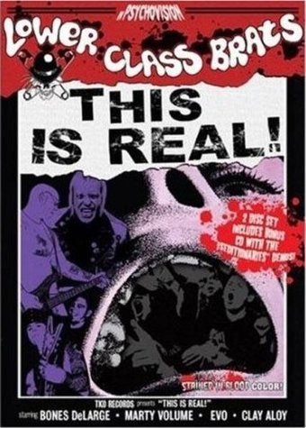 Lower Class Brats - This Is For Real! (2-DVD)