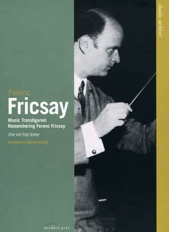 Music Transfigured: Remembering Ferenc Fricsay