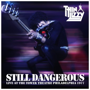 Still Dangerous: Live at Tower Theatre