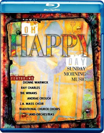 Oh Happy Day - Sunday Morning Music (Blu-ray)