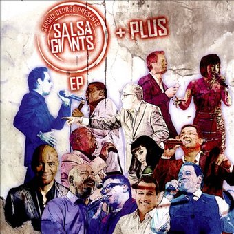 Sergio George Presents Salsa Giants Ep Plus (Live)