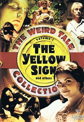 The Weird Tale Collection, Volume 1 - The Yellow