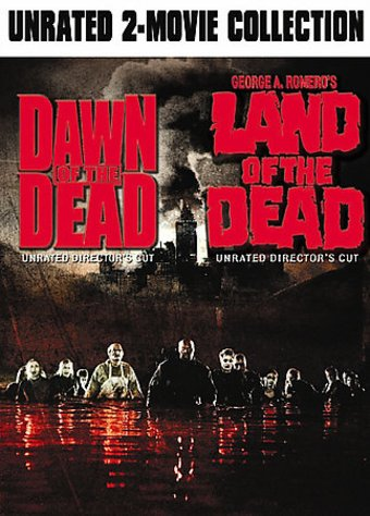 Dawn of the Dead / Land of the Dead (Unrated