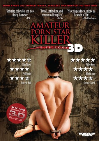 Amateur Porn Star Killer: The Trilogy In 3D (2