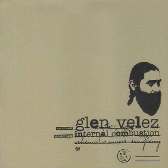 Glen Velez Internal Combustion