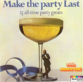 Make the Party Last