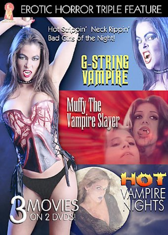 Erotic Horror Triple Feature - G-String Vampire /