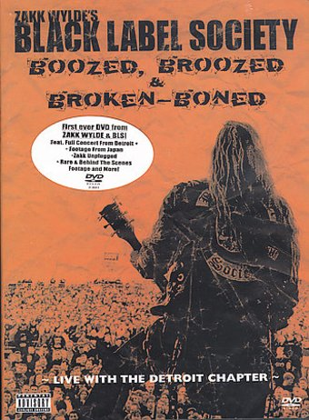 Black Label Society - Boozed, Broozed & Broken