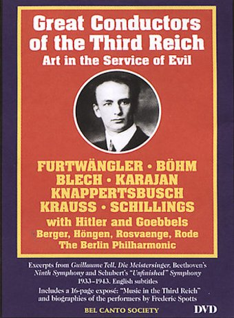 Great Conductors of the Third Reich: Art in the