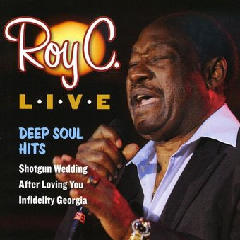 Roy C Live Deep Soul Hits Cd 2009 Ht Records